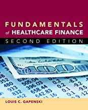 Best fundamentals of healthcare finance 2nd edition Reviews
