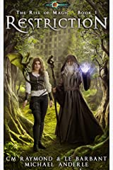 Restriction: Age Of Magic (The Rise of Magic Book 1) Kindle Edition