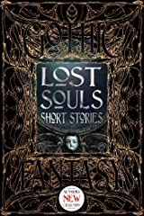 Lost Souls Short Stories (Gothic Fantasy) Kindle Edition