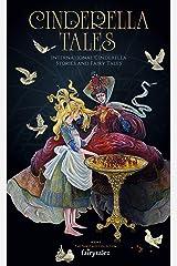 Cinderella Tales: International Cinderella Stories and Tales (Fairytalez Book 3) Kindle Edition