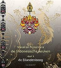 Masakan Nusantara - de Indonesische keuken: deel 3, de Eilandenboog