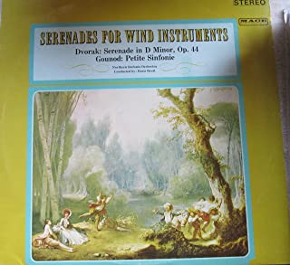 Serenades for Wind Instruments: Dvorak - Serenade in D Minor, Op.44 / Gounod: Petite Symphonie