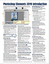 Adobe Photoshop Elements 2019 Introduction Quick Reference Guide (Cheat Sheet of Instructions, Tips & Shortcuts - Laminated Card)