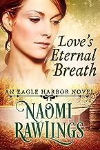 Love's Eternal Breath: Historical Christian Romance (Eagle Harbor Book 4)