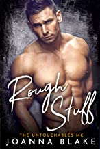 Rough Stuff (The Untouchables MC Book 3)