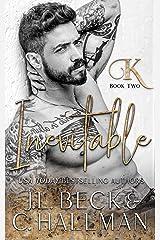 Inevitable : Enemies to Lovers Mafia Romance (King Crime Family Book 2) Kindle Edition
