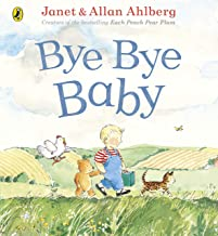 Bye Bye Baby: A Sad Story with a Happy Ending