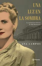 Una luz en la sombra: La apasionante historia de Miti Markmann (Spanish Edition)