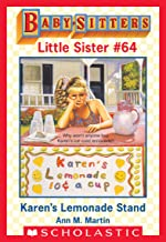 Karen's Lemonade Stand (Baby-Sitters Little Sister #64) (English Edition)