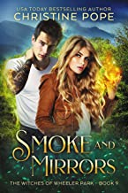 Smoke and Mirrors (The Witches of Wheeler Park Book 9)