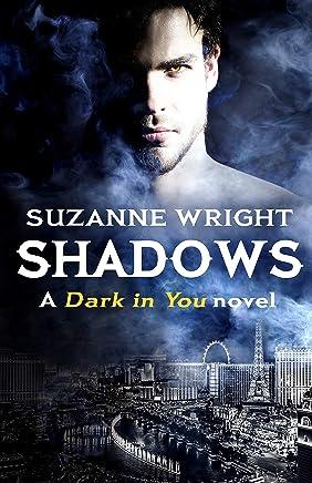 Shadows (The Dark in You Book 5) (English Edition)