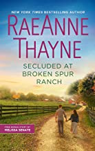 Secluded at Broken Spur Ranch (Way Out West Book 6)