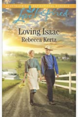 Loving Isaac (Lancaster County Weddings Book 5) Kindle Edition