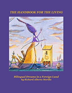 THE HANDBOOK FOR THE LIVING: Bilingual Dreams in a Foreign Land (English Edition)