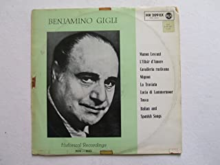 Benjamino Gigli: Historical recordings from 1925-1932. Arias from Manon Lescaut, L'Elisir d'Amore, Cavalleria Rusticana, Mignon, La Traviata, Lucia, Tosca and Italian & Spanish songs. Vinyl.