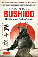 Bushido: The Samurai Code of Japan: With an Extensive Introduction and Notes by Alexander Bennett Kindle Edition