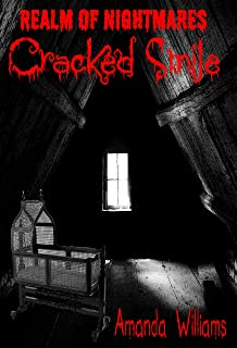 Cracked Smile (Realm Of Nightmares Book 1)