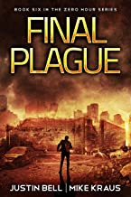 Final Plague: Book 6 in the Thrilling Post-Apocalyptic Survival Series: (Zero Hour - Book 6)