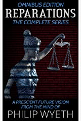 Reparations: The Complete Series (Omnibus Edition) Kindle Edition
