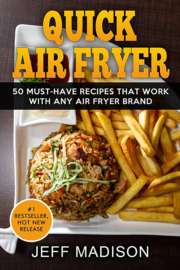 Quick Air Fryer: 50 Must-Have Recipes That Work With Any Air Fryer Brand (Good Food Series) (English Edition)