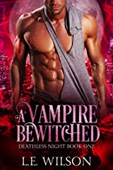 A Vampire Bewitched (Deathless Night Series Book 1) Kindle Edition