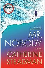 Mr. Nobody: A Novel Kindle Edition
