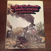 Best logging railroads of south carolina Reviews