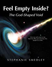 Feel Empty Inside?: The God-Shaped Void