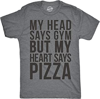 Mens My Head Says Gym But My Heart Says Pizza Tshirt Fitness Tee for Guys