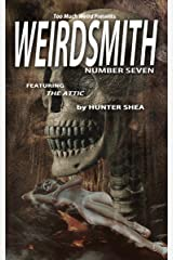 Weirdsmith Magazine : Number Seven Kindle Edition