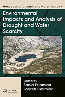 Handbook of Drought and Water Scarcity: Environmental Impacts and Analysis of Drought and Water Scarcity