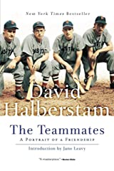 The Teammates: A Portrait of a Friendship Kindle Edition