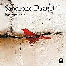 No está solo [You Are Not Alone]: Colomba y Dante, Libro 1 [Colomba and Dante, Book 1]