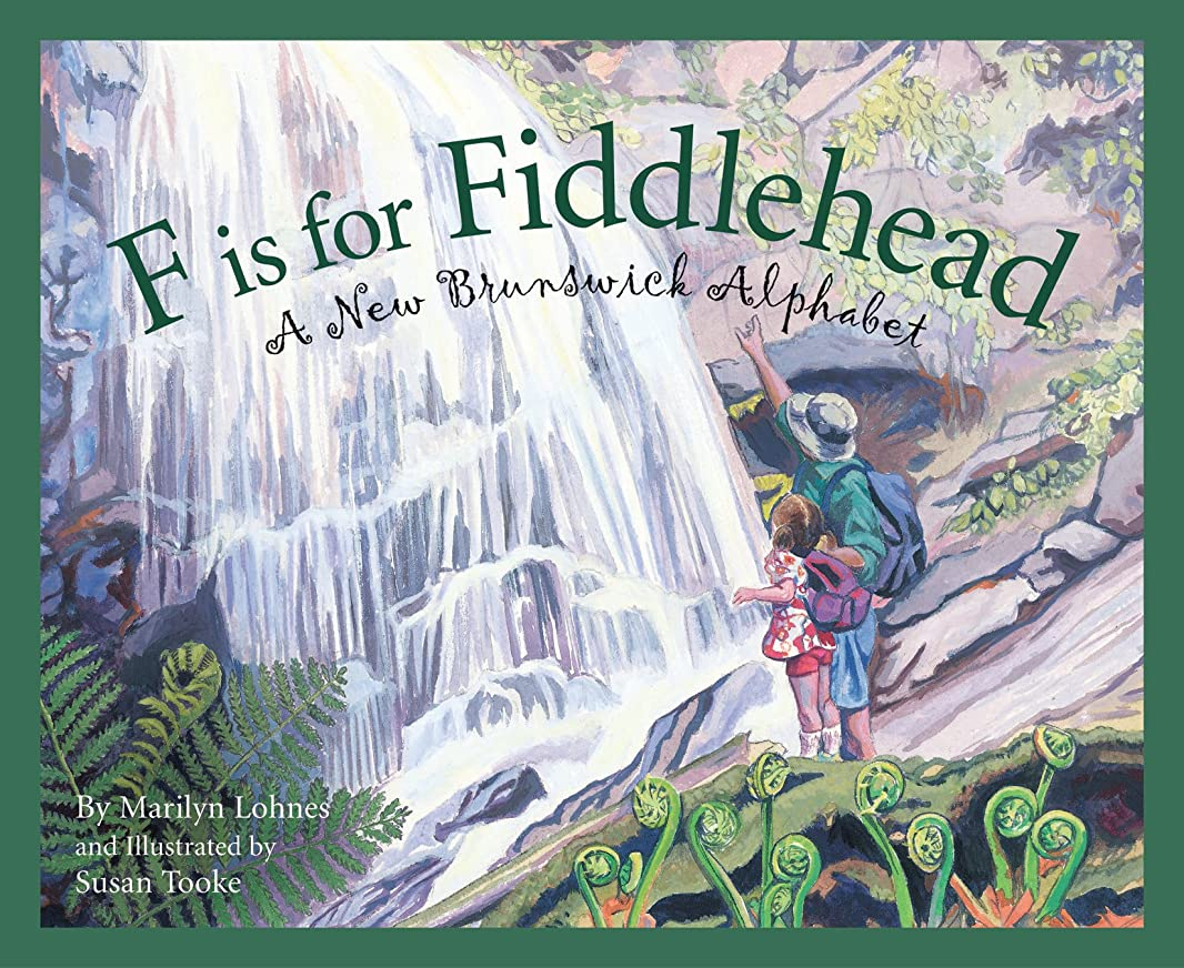 F is for Fiddlehead: A New Brunswick Alphabet (Discover Canada Province by Province) (English Edition)