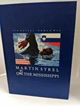 Martin Strel in the Mississippi