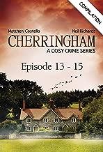 Cherringham - Episode 13 - 15: A Cosy Crime Series Compilation (Cherringham: Crime Series Compilations Book 5)