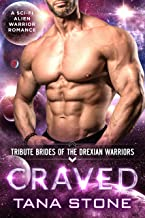 Craved: A Sci-Fi Alien Warrior Romance (Tribute Brides of the Drexian Warriors Book 8) (English Edition)