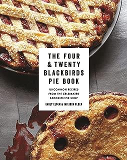 Best four and twenty blackbirds pies Reviews