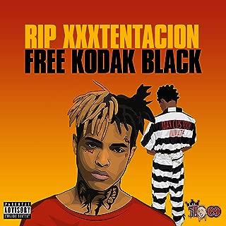 Rip Xxxtentacion X Free Kodak Black [Explicit]