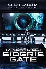 Sideris Gate: Paradisi Chronicles (Paradisi Exodus Book 1) Kindle Edition