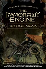 The Immorality Engine: A Newbury & Hobbes Investigation Kindle Edition