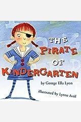 The Pirate of Kindergarten (Richard Jackson Books (Atheneum Hardcover)) Kindle Edition