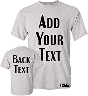 Men Women Custom T Shirt, Add Your Text Design Your Own Front Back Side