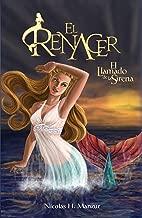 El llamado de la sirena (El Renacer nº 1) (Spanish Edition)