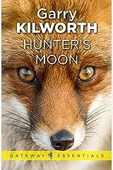 Hunter's Moon (Gateway Essentials) Kindle Edition