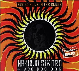Natalia Sikora & ZespóŠVoodoo Dog: Buried Alive In The Blues [CD]