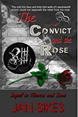 The Convict and the Rose Kindle Edition