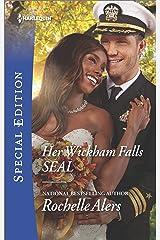 Her Wickham Falls SEAL (Wickham Falls Weddings Book 3) Kindle Edition