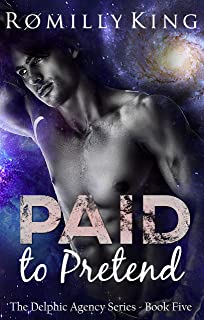 Paid to Pretend (Delphic Agency Book 5)