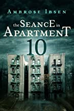 The Seance in Apartment 10